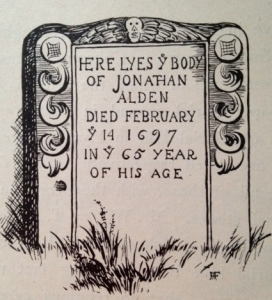 Illustration of Jonathan Alden's gravestone from Historic Duxbury in Plymouth County, 1900.
